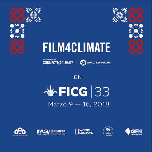 Film4Climate at FICG33, Guadalajara, Mexico