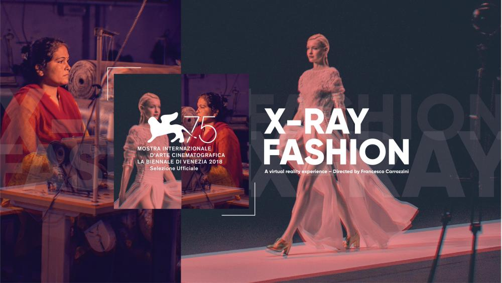 X-Ray Fashion Virtual Reality (VR) Experience to be premiered in official selection at the Venice Film Festival
