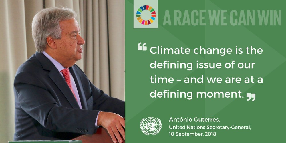 "António Guterres: ""Climate change is the defining issue of our time – and we are at a defining moment."""