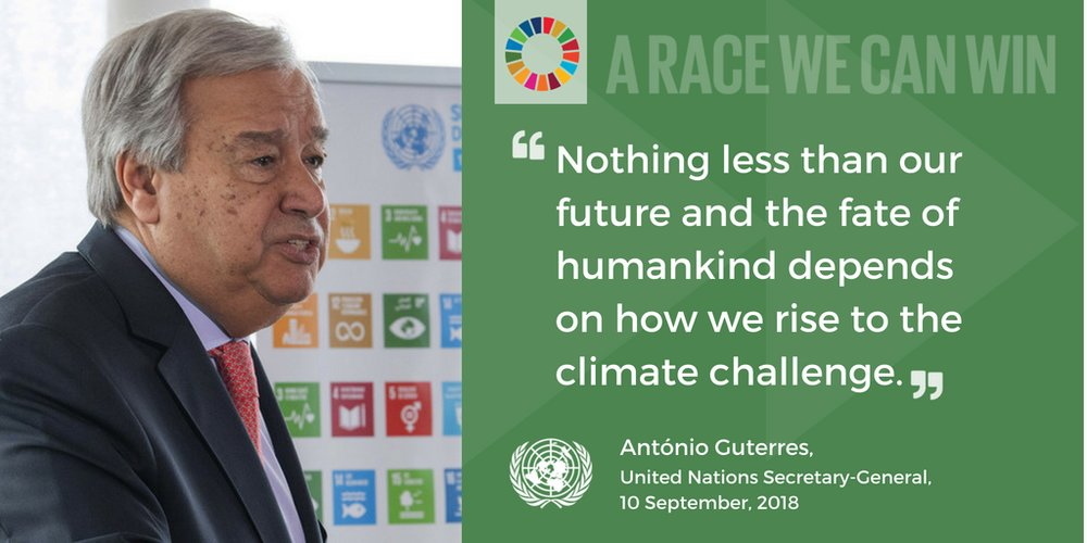 "António Guterres: ""Nothing less than our future and the fate of humankind depends on how we rise to the climate challenge."""
