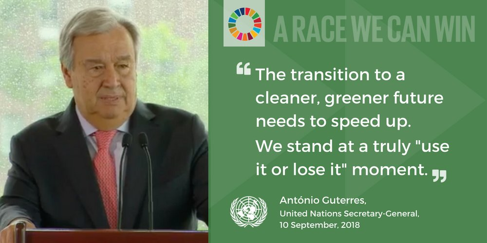 "António Guterres: ""The transition to a cleaner, greener future needs to speed up."""