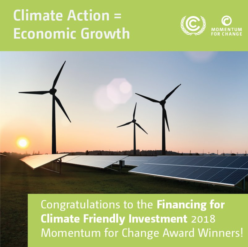Financing Climate Friendly Investment - Momentum for Change UNFCCC