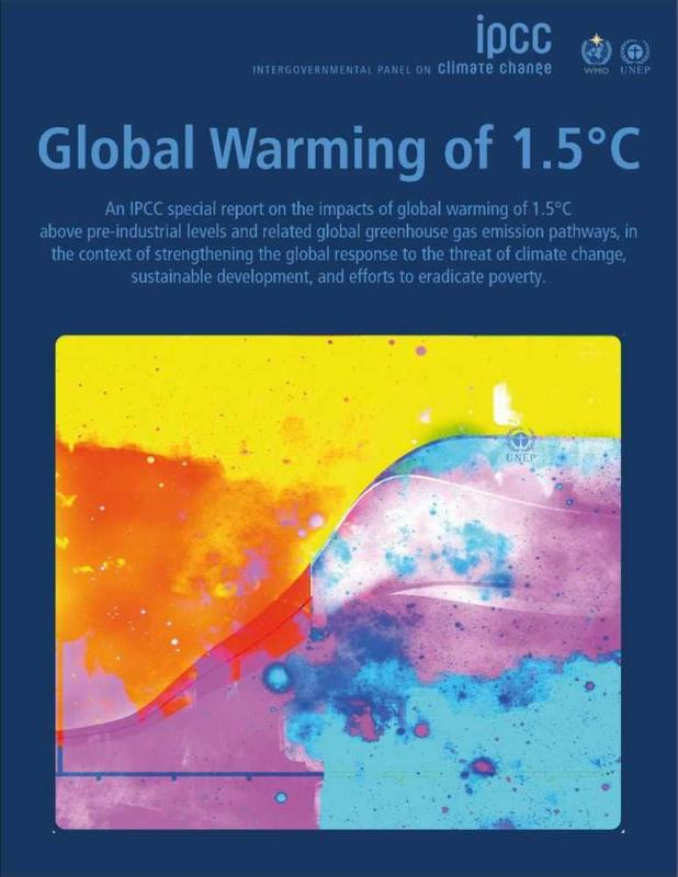 The Intergovernmental Panel on Climate Change (IPCC) Special Report on Global Warming