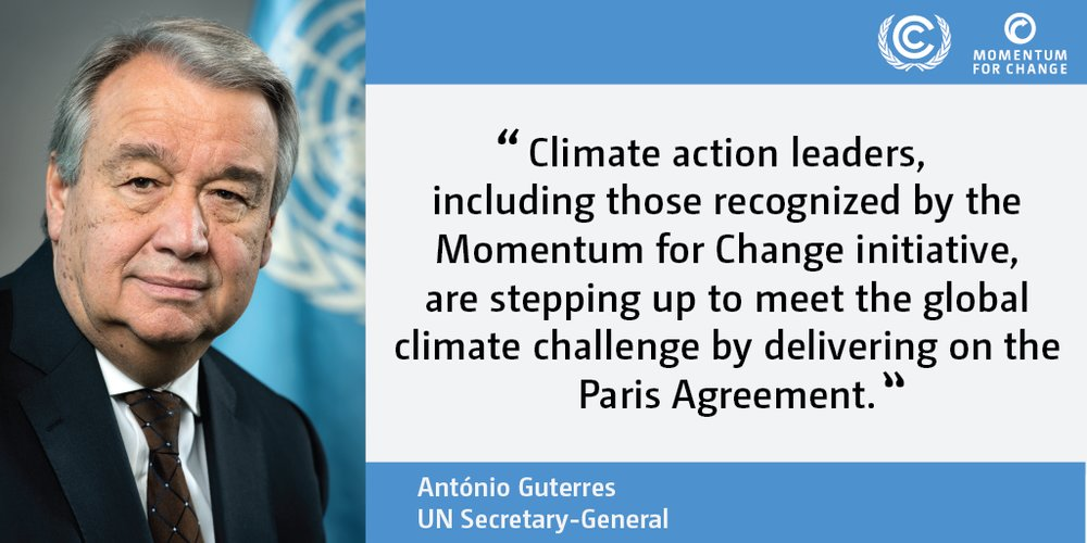 UN Secretary-General António Guterres, about the winners of 2018 UN Climate Action Award