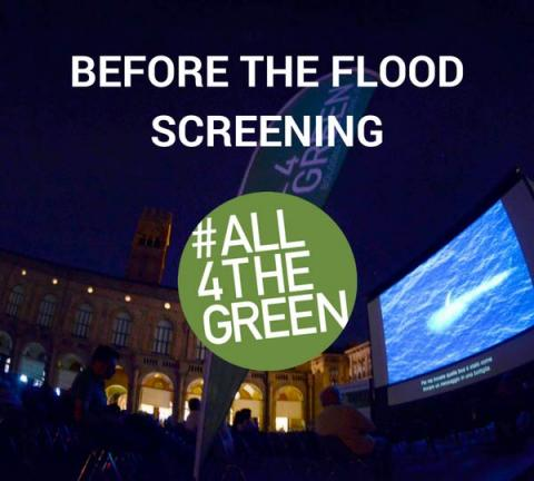 #All4TheGreen - Screening of 'Before The Flood'