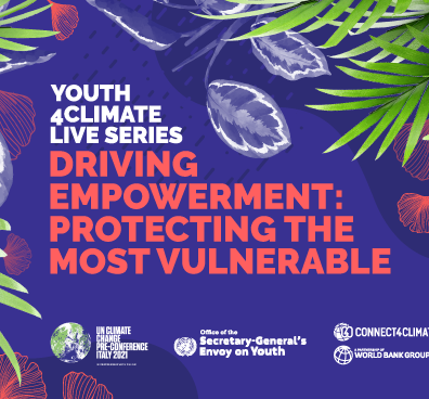 Youth4ClimateLive Episode 4: Driving Empowerment - Protecting the Most Vulnerable